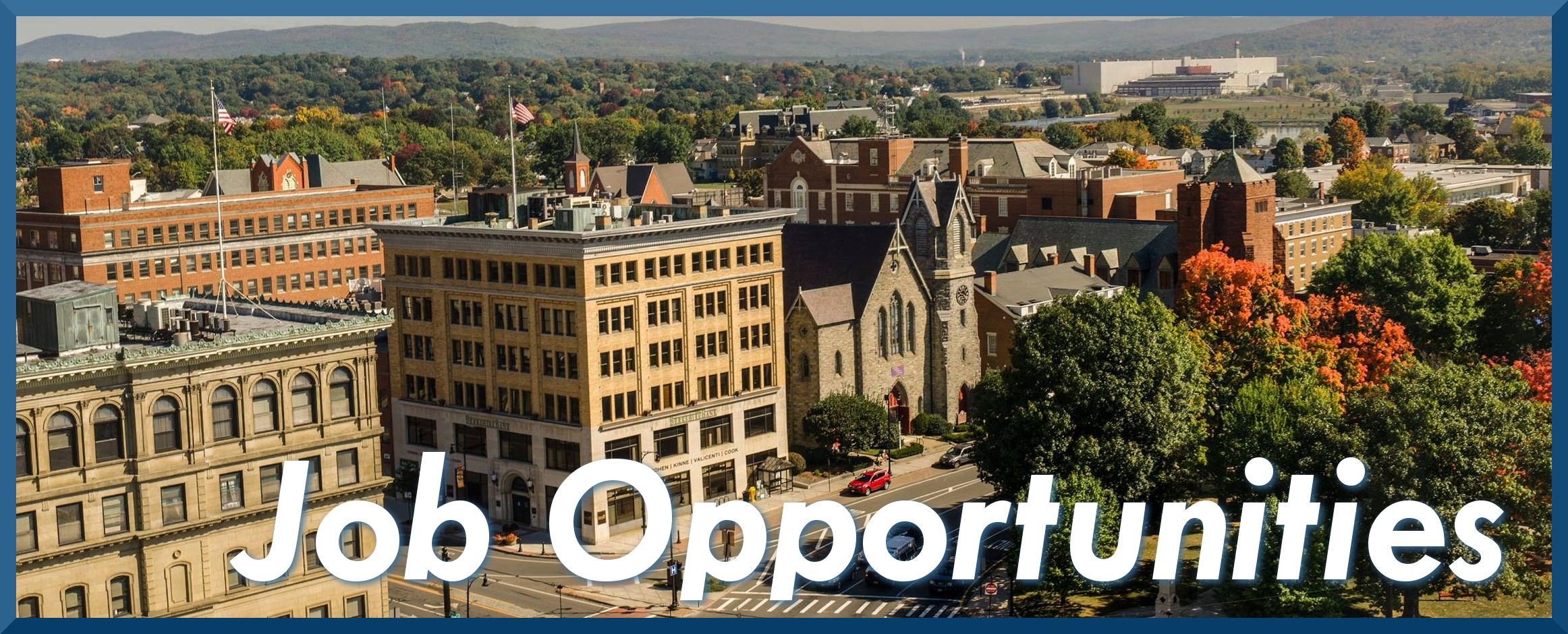 Downtown Pittsfield Job Opportunities